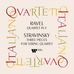 Ravel: String Quartet - Stravisnky: Three Pieces for String Quartet - Quartetto Italiano