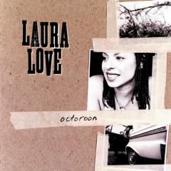 Octoroon - Laura Love