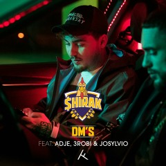 DM's (feat. Adje, 3robi & Josylvio) - $HIRAK, Adje, 3robi, Josylvio