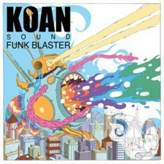 Funk Blaster EP - Koan Sound