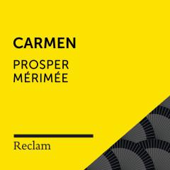 Mérimeé: Carmen (Reclam Hörbuch) - Reclam Hörbücher, Heiko Ruprecht, Prosper Mérimeé