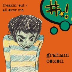 Freakin' Out / All Over Me - Graham Coxon