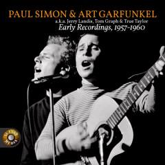 Early Recordings 1957 – 1960 - Paul Simon, Art Garfunkel