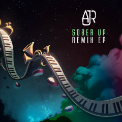 Sober Up (Remixes) - AJR, Rivers Cuomo