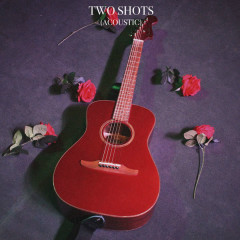 Two Shots (Acoustic) - Goody Grace