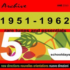 Rare Tunes & Essentials, Vol. 5: Schooldays - Various Artists