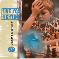 Message For Albert - Five for Fighting