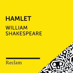 Shakespeare: Hamlet (Reclam Hörspiel) - Reclam Hörbücher, Johannes Steck, William Shakespeare