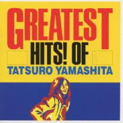 Greatest Hits! of Tatsuro Yamashita - Tatsuro Yamashita