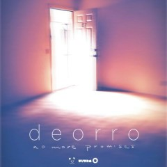 No More Promises EP - Deorro