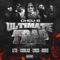 Ultimate Trap - Cheu-B, Leto, Kodes, Cinco, 100 blaze