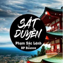 Sát Duyên (Single) - Hori Slart, BP Bounce