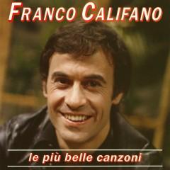 Le piu' belle canzoni - Franco Califano