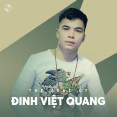 Những Bài Hát Hay Nhất Của Đinh Việt Quang - Đinh Việt Quang