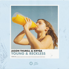 Young & Reckless - Jason Thurell, KRYGA