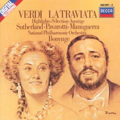 Verdi: La Traviata - Highlights - Dame Joan Sutherland, Luciano Pavarotti, Matteo Manuguerra, The London Opera Chorus, The National Philharmonic Orchestra