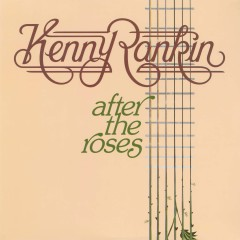 After The Roses - Kenny Rankin