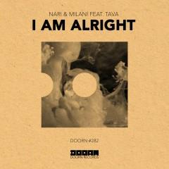 I Am Alright (feat. Tava) - Nari & Milani, Tava