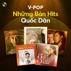 V-Pop: Những Bản Hits Quốc Dân