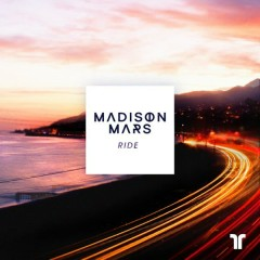 Ride (Single) - Madison Mars