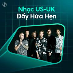 Nhạc US-UK Đầy Hứa Hẹn - Various Artists