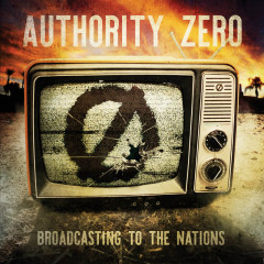 Broadcasting to the Nations - Authority Zero