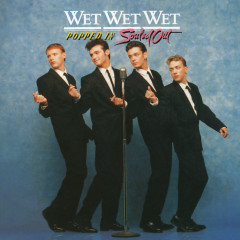 Popped In Souled Out - Wet Wet Wet