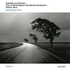 Tüür: Exodus - Isabelle van Keulen, Paavo Järvi, City Of Birmingham Symphony Orchestra