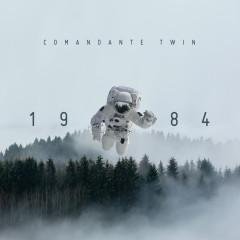 1984 (Reedicíon) - Comandante Twin