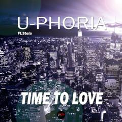 Time To Love - U-Phoria, Stela