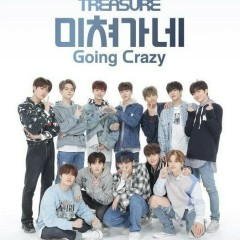 Going Crazy (Single) - Treasure