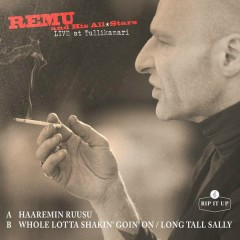 Haaremin ruusu / Whole Lotta Shakin' Goin' On / Long Tall Sally (Live) - Remu and His Allstars