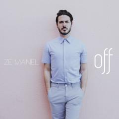 OFF - Zé Manel