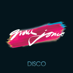 Disco - Grace Jones