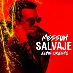 Salvaje - Messiah, Elvis Crespo