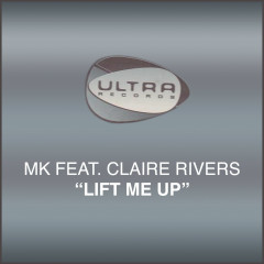 Lift Me Up - MK, Claire Rivers