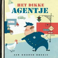 Het dikke agentje (De Gouden Luisterboekjes) (Verteller: Willem Nijholt)