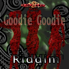 Goodie Goodie Riddim - Various Artists