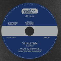 This Old Town - Paul Weller, Graham Coxon