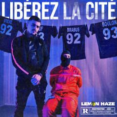 Libérez la cité - Lemon Haze