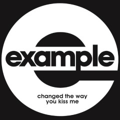 Changed the Way You Kiss Me (Remixes) - Example