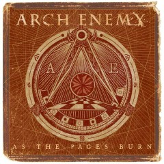 As the Pages Burn - Arch Enemy