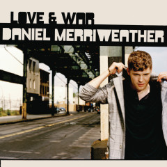 Love & War - Daniel Merriweather