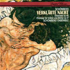 Schoenberg: Verklärte Nacht; String Trio; Phantasy - Schönberg Ensemble
