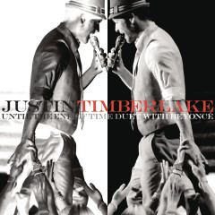 Until The End Of Time - Justin Timberlake