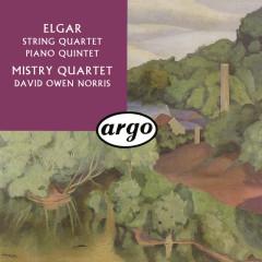 Elgar: String Quartet; Piano Quintet - Mistry Quartet, David Owen Norris