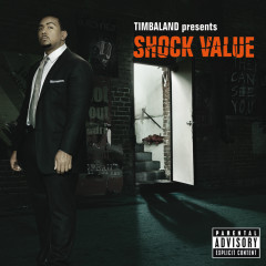 Shock Value Deluxe Version - Timbaland