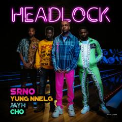 Headlock - SRNO, Yung Nnelg, CHO, Jayh