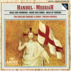 Handel: Messiah - Arias and Choruses - Arleen Augér, Anne Sofie von Otter, Michael Chance, Howard Crook, John Tomlinson