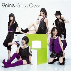 Cross Over - 9nine